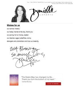 Danielle LaPorte's newsletter is a much less traditional example.