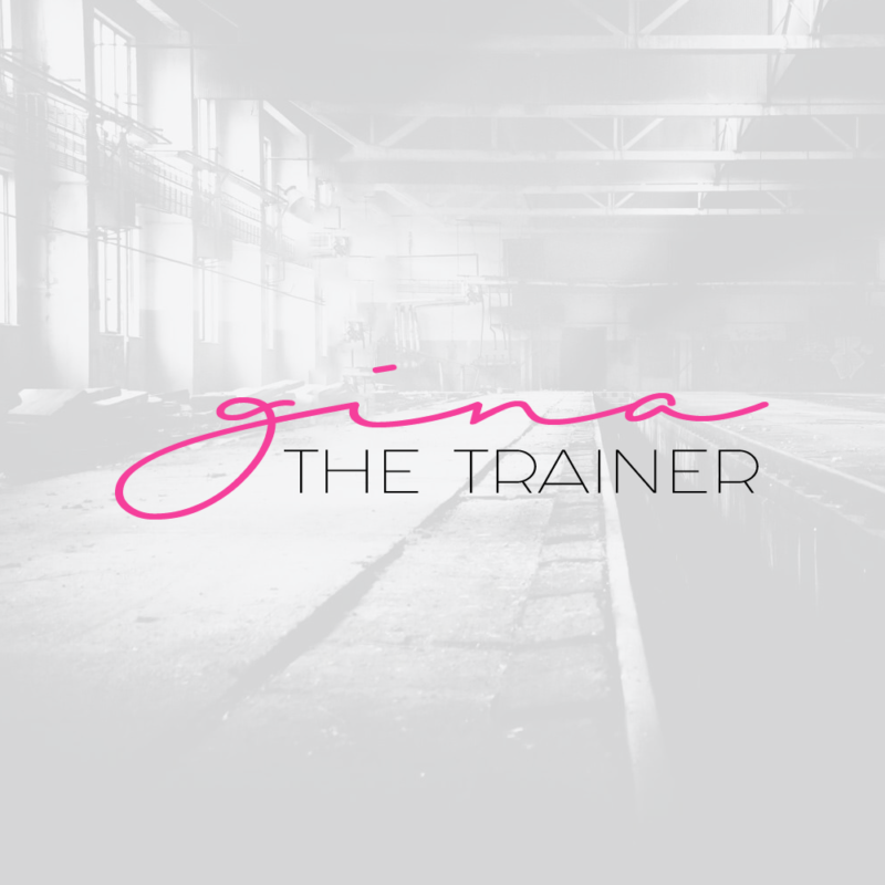 Gina The Trainer